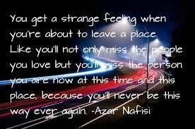 """OC] """"You get a strange feeling..."""" -Azar Nafisi [960x637] - Imgur via Relatably.com"""