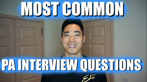 pa school interview tips most common interview questions part pa school interview tips most common interview questions part 1