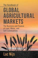 The <b>Handbook</b> of Global Agricultural Markets - The Business and ...