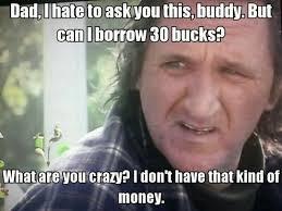 Can I borrow 30 bucks? Trailer Park Boys #meme #funny #humor | TPB ... via Relatably.com
