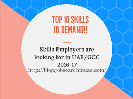 top 10 skills in demand for uae 2016 17 jobs dubai pulse please note this is the in detail article based on our previous article top 10 skills in demand as many followers have asked to provide an brief