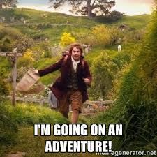 I'm going on an adventure! - Adventure Meme | Meme Generator via Relatably.com