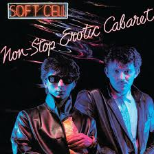 "<b>Non</b>-<b>Stop</b> Erotic Cabaret: <b>Soft Cell's</b> ""Peep-Show Of Sounds ..."
