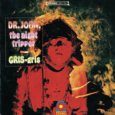 <b>Dr</b>. <b>John</b> – <b>Gris</b> Gris on Spotify