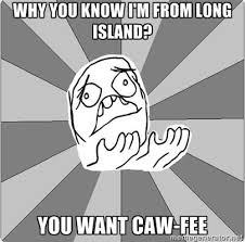 long-island-problems | Tumblr via Relatably.com