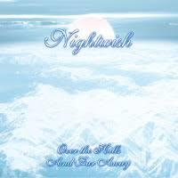<b>Nightwish</b>: <b>Over The</b> Hills And Far Away (International Edition ...