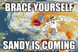 Hurricane Sandy Memes! Superstorm Sandy Gets Meme'd! (PHOTOS ... via Relatably.com