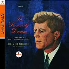 <b>Oliver Nelson - The</b> Kennedy Dream - Amazon.com Music