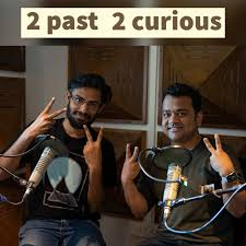 2 past 2 curious | History podcast | Biswa Kalyan Rath and Kumar Varun