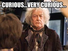 Curious...Very Curious... - Mr. Ollivander - quickmeme via Relatably.com