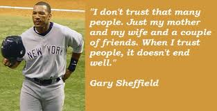 Gary Sheffield Quotes. QuotesGram