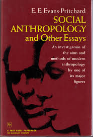 social anthropology and other essays e e evans pritchard social anthropology and other essays e e evans pritchard com books