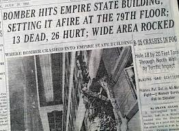 Image result for The Empire State Building was crashed by: A B-25 bomber/79th floor/July 28, 1945