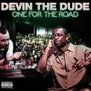 I'm Just Getting Blowed by Devin the Dude