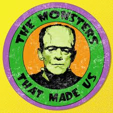The Monsters That Made Us