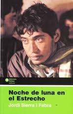 Librería Desnivel - : Libro: Noche de luna en el Estrecho. - Jordi Sierra i Fabra - 9788484526605