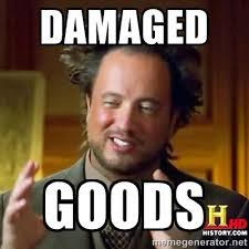 Damaged Goods - ancient alien guy | Meme Generator via Relatably.com