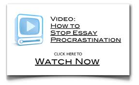 how to stop procrastinating and get your essay down in no time