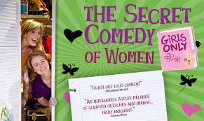 The Secret <b>Comedy</b> of <b>Women</b> - Mizner Park Cultural Center
