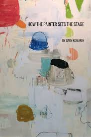 17 best images about gary komarin abstract new art essay by gary komarin how the painter sets the stage