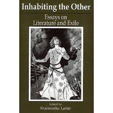 inhabiting the other essays on literature and exile