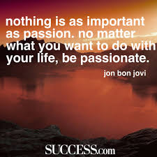 quotes about following your passion success 19 quotes about following your passion
