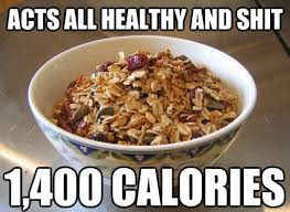 That 'healthy' bowl of granola - Funny Images and Memes To Fill ... via Relatably.com