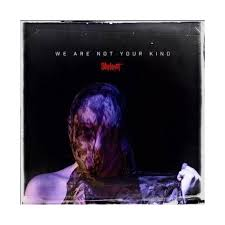 <b>Slipknot</b> - <b>We Are</b> Not Your Kind (CD) : Target
