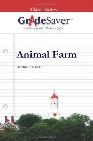 animal farm essays  gradesaver animal farm george orwell