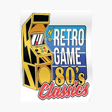 """<b>Retro Games 80's Classics</b>"" Poster by WordsGamersUse | Redbubble"