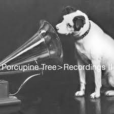 <b>Recordings</b> II — <b>Porcupine Tree</b> | Last.fm