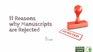 phd dissertation rejected journal paper publishing archives thesis hub eleven reasons why manuscripts are rejected home