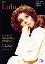 The Metropolitan Opera on DVD – Berg's Lulu – Julia Migenes, Evelyn Lear, Franz Mazura / Dexter / Levine [Sony Classical] ... - 9842_1