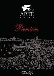 <b>Artelamp</b> Premium 2015 | Lighting catalogue, Italy by ARTLUCE.RU ...