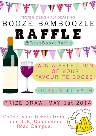 creating posters for the n d booze raffle reesamelia a few girls have offered to print these out and put them around the commercial road campus to help sp awareness for the raffle