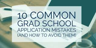 gradschoolmatch 10 common grad school application mistakes and how to avoid them
