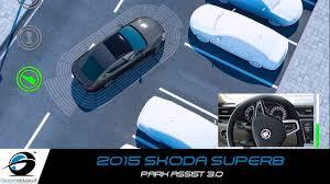 2015 Skoda Superb <b>Park Assist</b> 3.0 | <b>Intelligent Parking Assist</b> ...