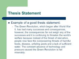 ap world history writing the dbq  thesis statement    ppt downloadthesis statement example of a good thesis statement  – the green revolution  which began