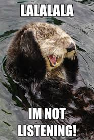 denial otter memes | quickmeme via Relatably.com