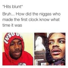 funny-hits-blunt-first-clock.jpg via Relatably.com