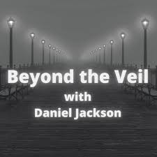 Beyond the Veil with Daniel Jackson