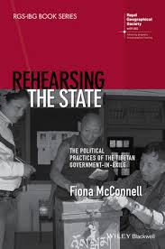 <b>Rehearsing the</b> State: The Political Practices of the Tibetan ...