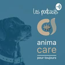 Anima Care pour tous, les podcasts