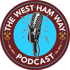 The West Ham Way Podcast
