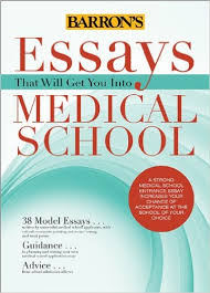 essays that will get you into medical school   essays that will get you into medical school  medicine amp health science books  amazoncom