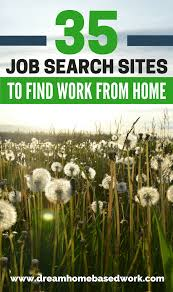 job search sites you can use to work from home jobs online search to use job boards