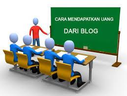 cara-mendapakan-uang -dari-blog