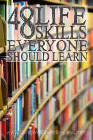 best ideas about life skills lessons life skills 48 life skills everyone should learn