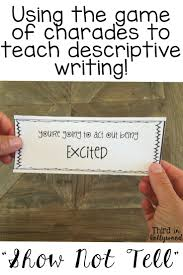 best ideas about descriptive writing activities show not tell descriptive writing