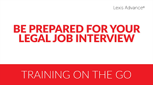be prepared for your legal job interview be prepared for your legal job interview